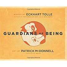 Guardians Of Being By Eckhart Tolle 2009 10 01