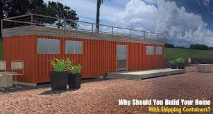 104 How To Build A Home From Shipping Containers Why Should You Your With