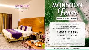 Monsoon Fever At The Orchid Hotel Pune
