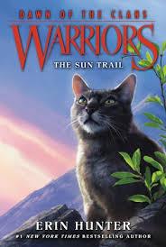 Warriors Dawn Of The Clans 1 Sun Trail