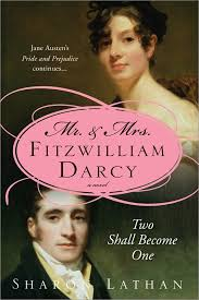 Fitzwilliam Darcy Two Shall Become One Pride And Prejudice Continues By Sharon Lathan Book In The Saga Series