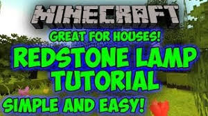 Glowstone Lamp Minecraft Xbox by Minecraft Redstone Lamp Tutorial Easy And Simple Extremely