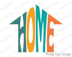 Digital Home Word Art Jpg Png Pdf Eps Svg