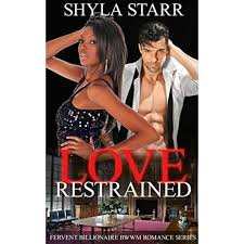Love Restrained Fervent 2 By Shyla Starr