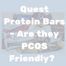 PCOS Friendly Protein Bars Quest