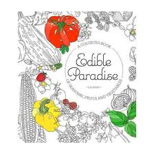 Edible Paradise Adult Coloring Book A Of Seasonal Fruits And Vegetables Paperback