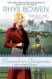 Crowned And Dangerous A Royal Spyness Mystery Book 10