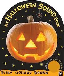Halloween Picture Books by My Halloween Sound Book Editors Of Kingfisher Macmillan