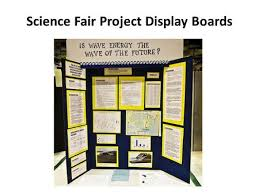 Science Fair Project Display Boards Key Information For Every You Need