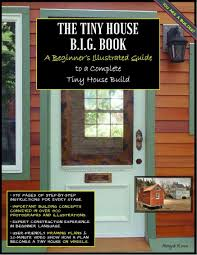 100 Tiny House On Wheels For Sale 2014 BIG Book A Beginners Illustrated Guide To A