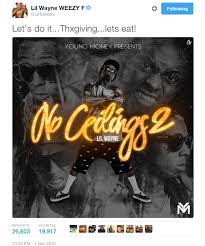 lil wayne s thanking every no ceilings 2 fan sohh com