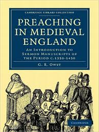 G R Owst Preaching In Medieval England An Introduction To Sermon Manuscripts Of The Period C1350 1450 Cambridge Library Collection