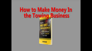 100 Tow Truck Insurance Cost How To Make Money In The Ing Business YouTube