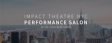 100 Body House Performance Salons Lucid Acting Classes And Coaching For