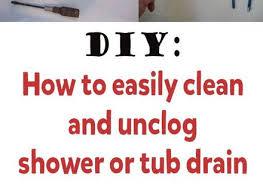 Unclog A Bathtub Drain Home Remedies by 35 Home Remedies For Unclogging A Shower Drain Clogged Bathtub