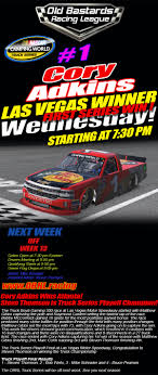 12-OBRL S1-18 Trucks Series Las Vegas Winner (Cory Adkins) Poster ... Kyle Busch Starts Las Vegas Weekend With 50th Truck Series Win Wins His Nascar Camping World Race At Michel Disdier Viva Westgate Resorts Named Title Sponsor Of September Ben Rhodes Claims First Win In Thrilling At Ncwts Erik Jones Scores Jackpot Motor Speedway Norc 2015 Iracing 175k 1997 Craftsmen Programs 117 Carquest Wins Hometown Race The