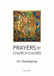 Prayers For Choirs No 11