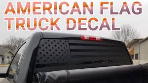 American Flag Truck Back Window Decal - How It's Made - YouTube How To Install American Flag Truck Back Window Decal Sticker Truck Rear Window Black White Distressed Vinyl Design Your Own Rear Graphics Arts Window Graphic Vehicle Decals Compare Prices At Nextag Toyota Tacoma 2016 Importequipment Tropical Paradise Wrap Tailgate Kit Ebay New York Jets 35 X 4 Windshield Decal Car Nfl Custom Logo Maker Many Is Too True North Show Off Stickers Page 50 Ford F150 Forum Your Rear Stickerdecal 2015present Trucks 5 Funny Cummins Trucks