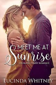 Meet Me At Sunrise Romano Family Book 2 On Kindle