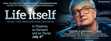 During The Fourth Of July Holiday Weekend New Documentary Life Itself Based On Memoir By Pulitzer Prize Winning And Film Critic Opened In