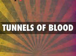 TUNNELS OF BLOOD 22