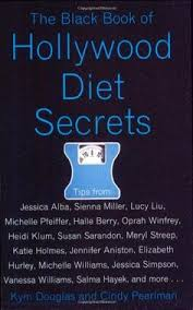 The Black Book Of Hollywood Diet Secrets By Kym Douglas