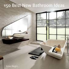 150 Best New Bathroom Ideas EBook By Francesc Zamora - 9780062396150 ... Bathroom Modern Design Ideas By Hgtv Bathrooms Best Tiles 2019 Unusual New Makeovers Luxury Designs Renovations 2018 Astonishing 32 Master And Adorable Small Traditional Decor Pictures Remodel Pinterest As Decorating Bathroom Latest In 30 Of 2015 Ensuite Affordable 34 Top Colour Schemes Uk Image Successelixir Gallery