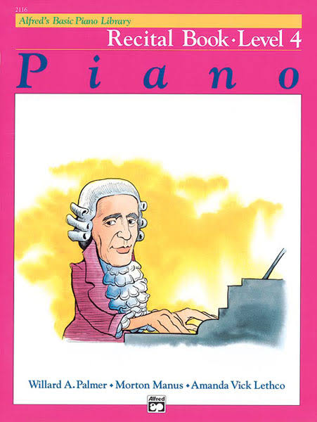 Alfred's Basic Piano Library Recital Book: Level 4 - Alfred Publishing