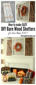 20+ DIY Essentials To Alluring Farmhouse Style Decor Top 10 Interior Window Shutter 2017 Ward Log Homes Decorative Mirror With Sliding Barn Style Wood Rustic Shutters Best 25 Barnwood Doors Ideas On Pinterest Barn 2 Reclaimed 14 X 37 Whitewashed 5500 Via Rustic Gallery Wall Fixer Upper Door Modern Small Country Cottage With Wooden In The Kapandate Eifler Entry Gate Porter Remodelaholic Build From Pallets Rustic Wood Wall Decor Roselawnlutheran Flower Sign Xl Distressed