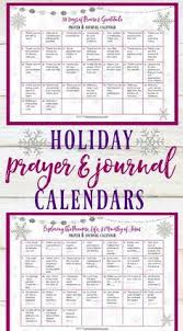Connect With God And Savor The Holidayseason These Prayer Journal Calendars Each Day Throughout Holidays Of Thanksgiving Christmas