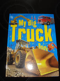 My Big Truck Book - A Review - Over 40 And A Mum To One The Big Blog Of Kids Comics Tellatale Buster Bulldozer My Truck Book Childrens Book On Big Trucks For Kids Who Priddy Books First Trucks And Diggers Lets Get Driving Board Children Storybook Australian Accent Roger A Review Over 40 Mum To One Macmillan Tabbed Personalized Vehicle Boys With Photo Face Name Lot Bookmylot Twitter