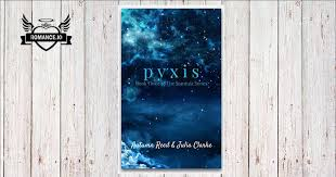 Pyxis Book Three Of The Stardust Series By Autumn Reed Julia Clarke