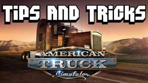 American Truck Simulator Tips And Tricks - YouTube
