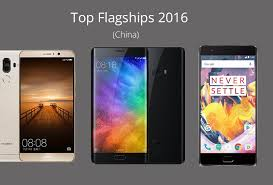 Top Chinese Flagships In 2016 Best Phones For Your Money Year