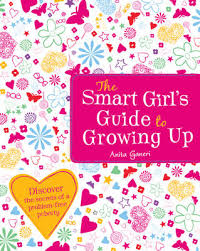 The Smart Girls Guide To Growing Up