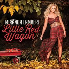 Bathroom Sink Miranda Lambert Writers by Single Review U2013 Miranda Lambert U0027s U201clittle Red Wagon U201d Saving