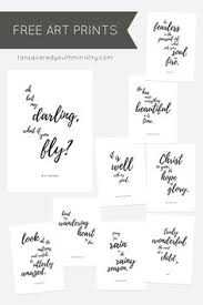 9 Free A4 Sized Art Printables Featuring Our Favourite Quotes And Scripture Find Them In