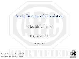 audit bureau of circulation audit bureau of circulation health check 1 st quarter report 55