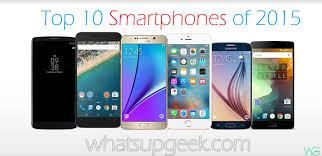 Best of 2015 10 Best Smartphones in the market now WHATSUPGEEK