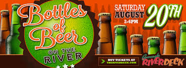 august 20th bottles of beer on the river riverdeck
