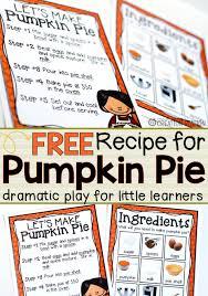 Ingredients For Pumpkin Pie Spice by Dramatic Play Pumpkin Pie Recipe Mrs Jones U0027 Creation Station