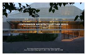 100 Centerbrook Architects Lecture Series The Short List