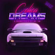 CELICA DREAMS By NooN Cover Art Retrowave Retro Music 80s