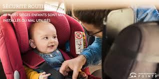 siege auto enfant obligatoire 48 des sièges enfants sont mal installés ou mal utilisés