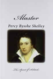 Alastor The Spirit Of Solitude Top 100 Poets Percy Bysshe Shelley 9781500355074 Amazon Books