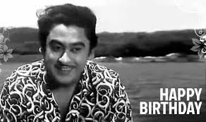 Happy Birthday Kishore Kumar Thanks for the Best songs and the