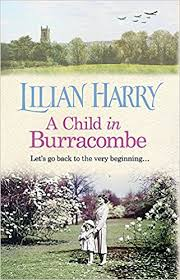 A Child In Burracombe Amazoncouk Lilian Harry 9781409167310 Books