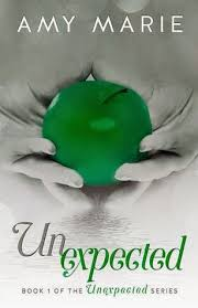 Unexpected By Amy Marie 1 Of The Series Genre Contemporary Romance
