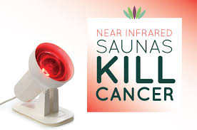 Infrared Therapy Lamp Canada by Near Infrared Saunas Kill Cancer Liveto110 Com