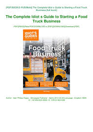 100 Starting Food Truck Business GET PDF The Complete Idiot S Guide To A